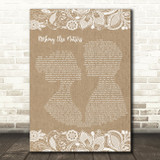 Metallica Nothing Else Matters Burlap & Lace Song Lyric Quote Print