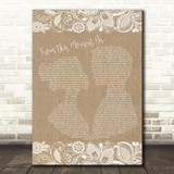 Shania Twain From This Moment On Burlap & Lace Song Lyric Quote Print