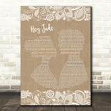 The Beatles Hey Jude Burlap & Lace Song Lyric Quote Print