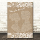 Bad English When I See You Smile Burlap & Lace Song Lyric Quote Print