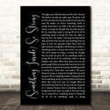 Labi Siffre (Something Inside) So Strong Black Script Song Lyric Framed Print