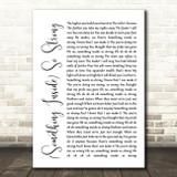 Labi Siffre (Something Inside) So Strong White Script Song Lyric Framed Print