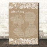 Christina Perri A Thousand Years Burlap & Lace Song Lyric Quote Print