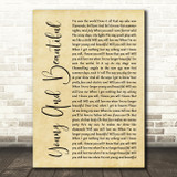 Lana Del Rey Young And Beautiful Rustic Script Song Lyric Framed Print