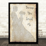 Celine Dione Because You Loved Me Man Lady Dancing Song Lyric Quote Print