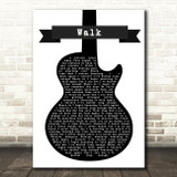 Foo Fighters Walk Black & White Guitar Song Lyric Framed Print
