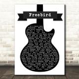 Lynyrd Skynyrd Freebird Black & White Guitar Song Lyric Framed Print