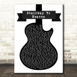 Led Zeppelin Stairway To Heaven Black & White Guitar Song Lyric Print