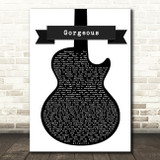Taylor Swift Gorgeous Black & White Guitar Song Lyric Print