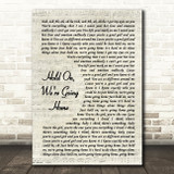 Drake Hold On, We're Going Home Vintage Script Song Lyric Print