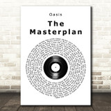 Oasis The Masterplan Vinyl Record Song Lyric Print
