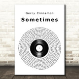 Gerry Cinnamon Sometimes Vinyl Record Song Lyric Print