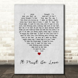 It Must Be Love Madness Grey Heart Song Lyric Quote Print