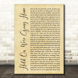 Drake Hold On, We're Going Home Rustic Script Song Lyric Print