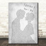 Aerosmith I Don't Want To Miss A Thing Grey Song Lyric Man Lady Wedding Print