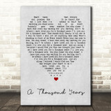 A Thousand Years Christina Perri Grey Heart Song Lyric Quote Print