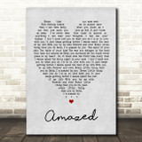 Amazed Lonestar Grey Heart Song Lyric Quote Print