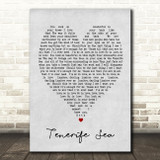 Tenerife Sea Ed Sheeran Grey Heart Song Lyric Quote Print