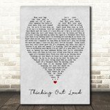 Thinking Out Loud Ed Sheeran Grey Heart Song Lyric Quote Print