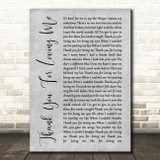 Bon Jovi Thank You For Loving Me Rustic Script Grey Song Lyric Quote Print