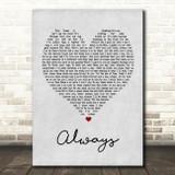 Bon Jovi Always Grey Heart Song Lyric Quote Print