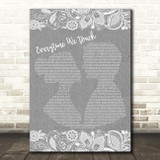 Cascada Everytime We Touch Burlap & Lace Grey Song Lyric Print