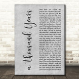 Christina Perri A Thousand Years Rustic Script Grey Song Lyric Quote Print