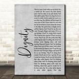 Deacon Blue Dignity Rustic Script Grey Song Lyric Quote Print