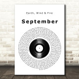 Earth, Wind & Fire September Vinyl Record Song Lyric Print