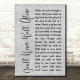 Gerry & The Pacemakers You'll Never Walk Alone Grey Rustic Script Song Print