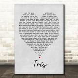 Iris Goo Goo Dolls Grey Heart Song Lyric Quote Print