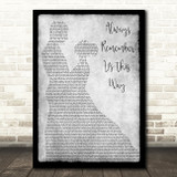 Lady Gaga Always Remember Us This Way Man Lady Dancing Grey Song Lyric Print