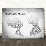 Metallica Nothing Else Matters Man Lady Couple Grey Song Lyric Quote Print