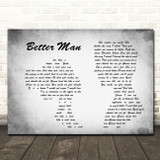 Paolo Nutini Better Man Man Lady Couple Grey Song Lyric Quote Print