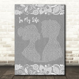 The Beatles Life In My Life Burlap & Lace Grey Song Lyric Quote Print