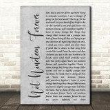 The Courteeners Not Nineteen Forever Rustic Script Grey Song Lyric Quote Print