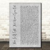 The Smiths There Is A Light That Never Goes Out Rustic Script Grey Song Print