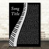 Any Song Custom Piano Personalised Lyrics Print