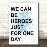 Blue David Bowie Heroes Song Lyric Quote Print