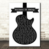 Dire Straits Sultans Of Swing Black & White Guitar Song Lyric Quote Music Print