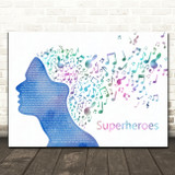 The Script Superheroes Colourful Music Note Hair Song Lyric Quote Music Print