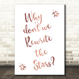 Rose Gold The Greatest Showman Rewrite The Stars Song Lyric Quote Print
