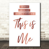 Rose Gold This Is Me The Greatest Showman Song Lyric Quote Print