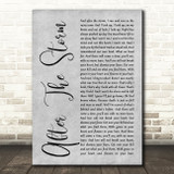 Mumford & Sons After The Storm Grey Rustic Script Song Lyric Quote Music Print