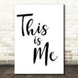 The Greatest Showman This Is Me Song Lyric Quote Print