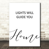 Coldplay Lights Will Guide You Home Song Lyric Quote Print