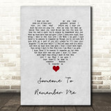 Russell Watson Someone to remember me Grey Heart Song Lyric Quote Music Print
