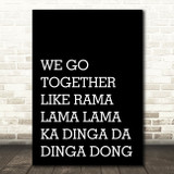 Black Grease We Go Together Song Lyric Quote Print