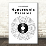 Sam Fender Hypersonic Missiles Vinyl Record Song Lyric Quote Music Print