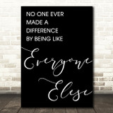 Black The Greatest Showman Made A Difference Song Lyric Quote Print